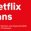 โฆษณาเยอะ ค่าใช้จ่ายพุ่ง Netflix ออกแบบฟ้อนท์ Netflix Sans ของตัวเองซะเลย